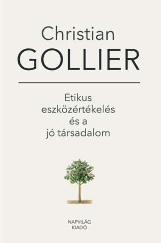 CSATOLMÁNY RÉSZLETEI Gollier_etikus_eszkozertekeles