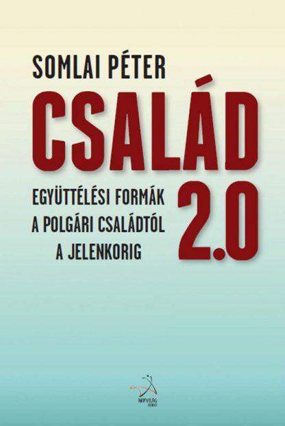 Somlai Péter kötete: Család 2.0