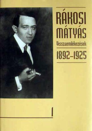 rakosi_visszaemlekezesek-1892-1925-1