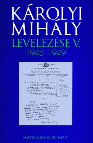 karolyi_mihaly_levelezese_1945-1949
