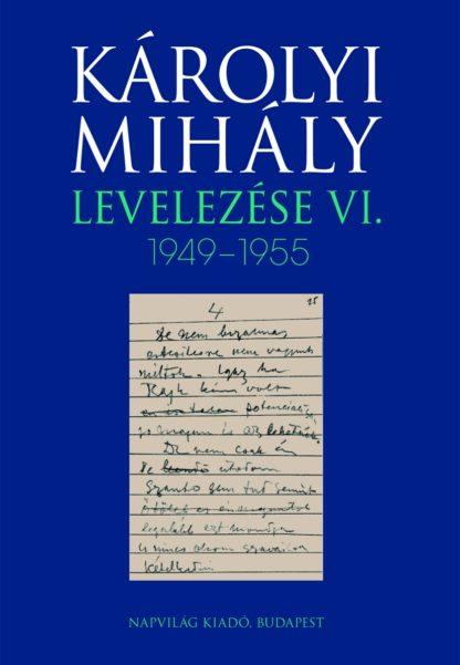 https://napvilagkiado.eu/termek/karolyi-mihaly-levelezese-v-1945-1949/