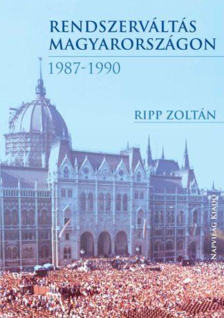 Rendszerváltás Magyarországon 1987-1990